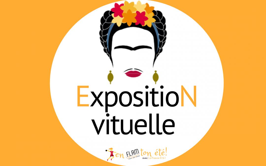 Exposition virtuelle: En FLAM ton été !